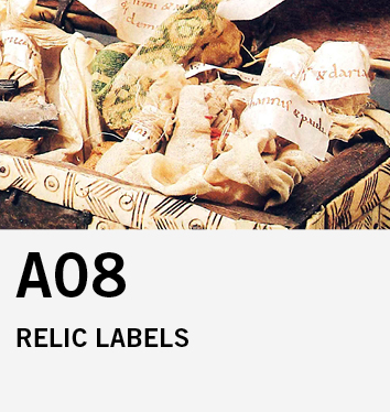 A08: Relic Labels. Materiality and Presence in a Neglected Type of Early Medieval Writing Practice