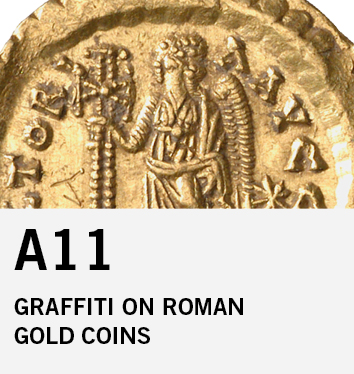 A11: Graffiti on Roman gold coins: spectrum of meaning and communication strategies
