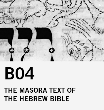 B04: Scholarly Knowledge, Drollery or Esotericism? The Masora of the Hebrew Bible in its Various Material Properties